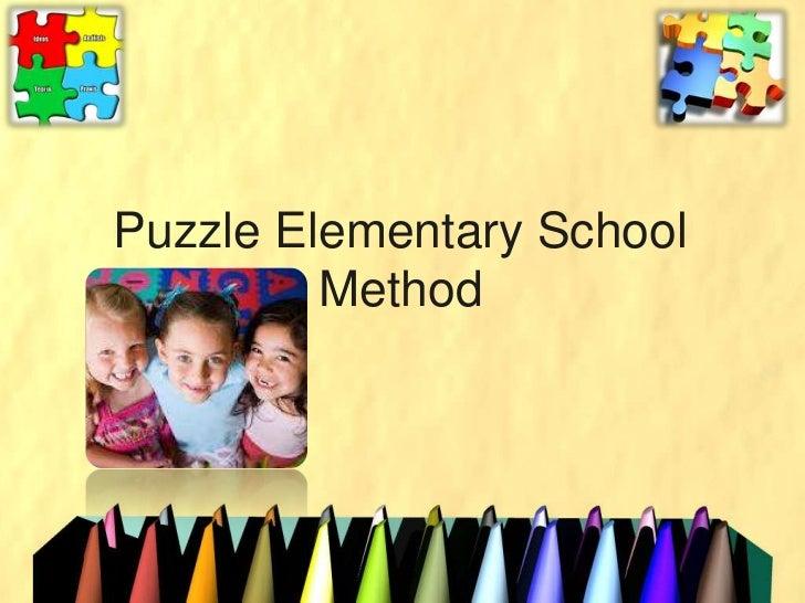 Puzzle Elementary School         Method