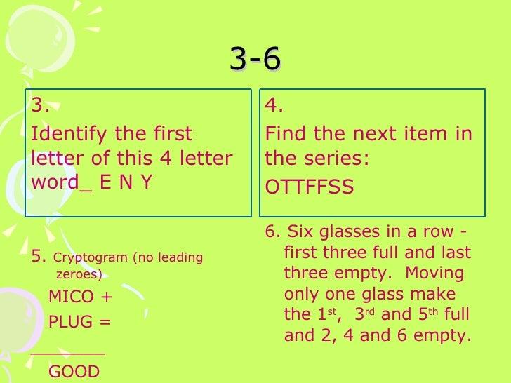 3-6 <ul><li>5.  Cryptogram (no leading zeroes) </li></ul><ul><li>MICO + </li></ul><ul><li>PLUG = </li></ul><ul><li>_______...