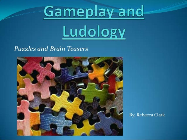 Puzzles and Brain Teasers By; Rebecca Clark