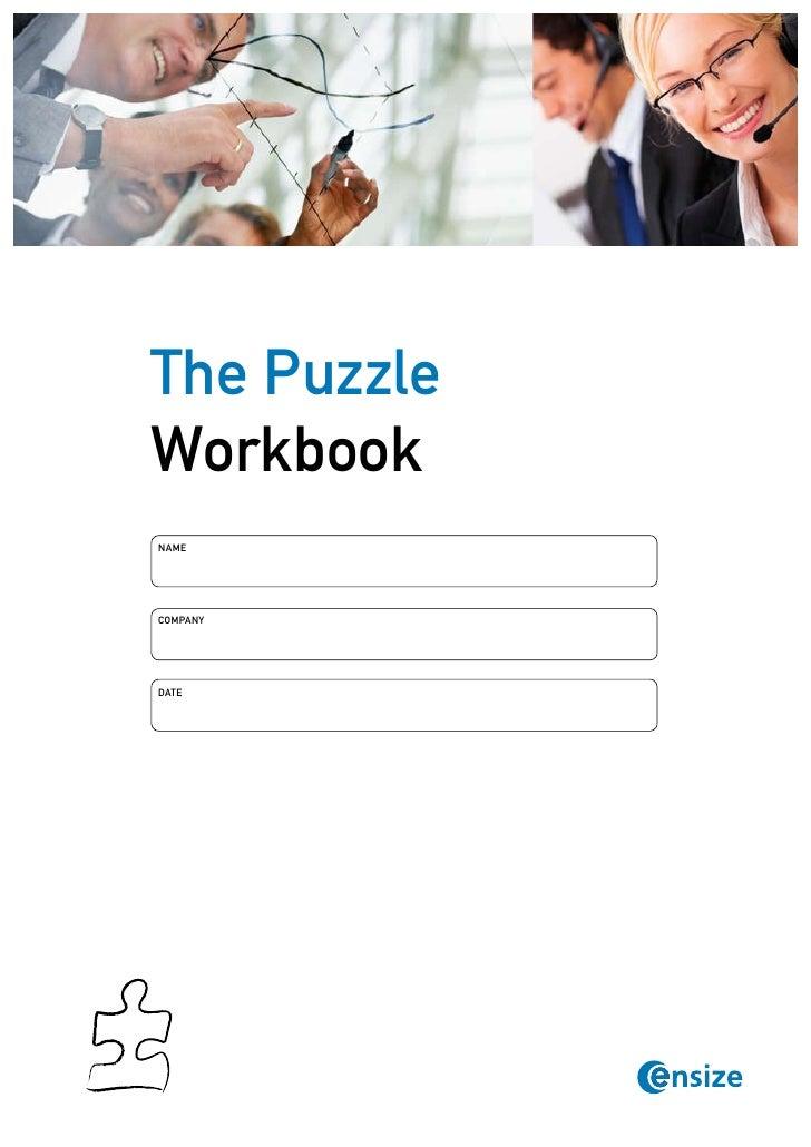 The PuzzleWorkbookNameCompanyDate          © Copyright Ensize           www.ensize.com      1