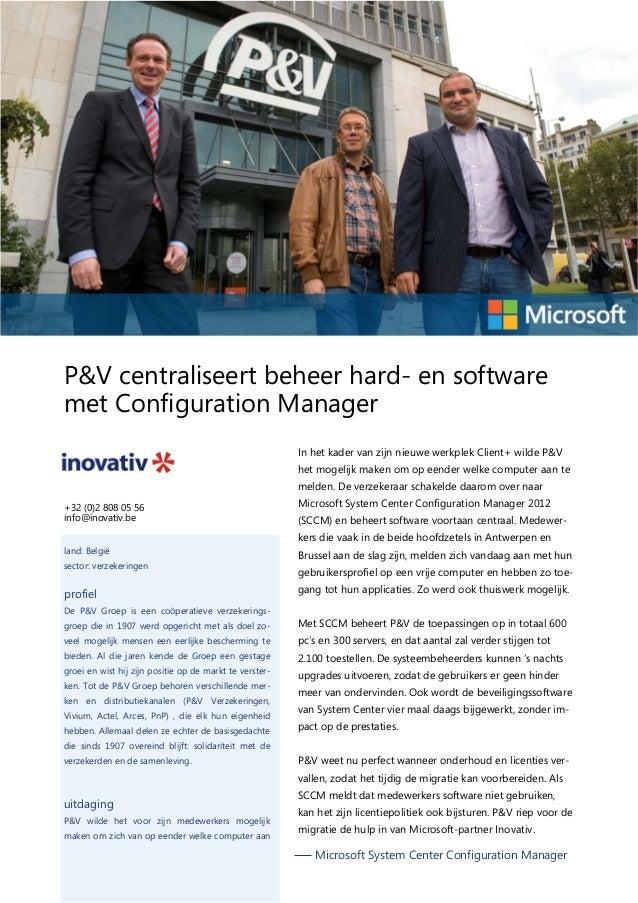 P&V centraliseert beheer hard- en software met Configuration Manager In het kader van zijn nieuwe werkplek Client+ wilde P...
