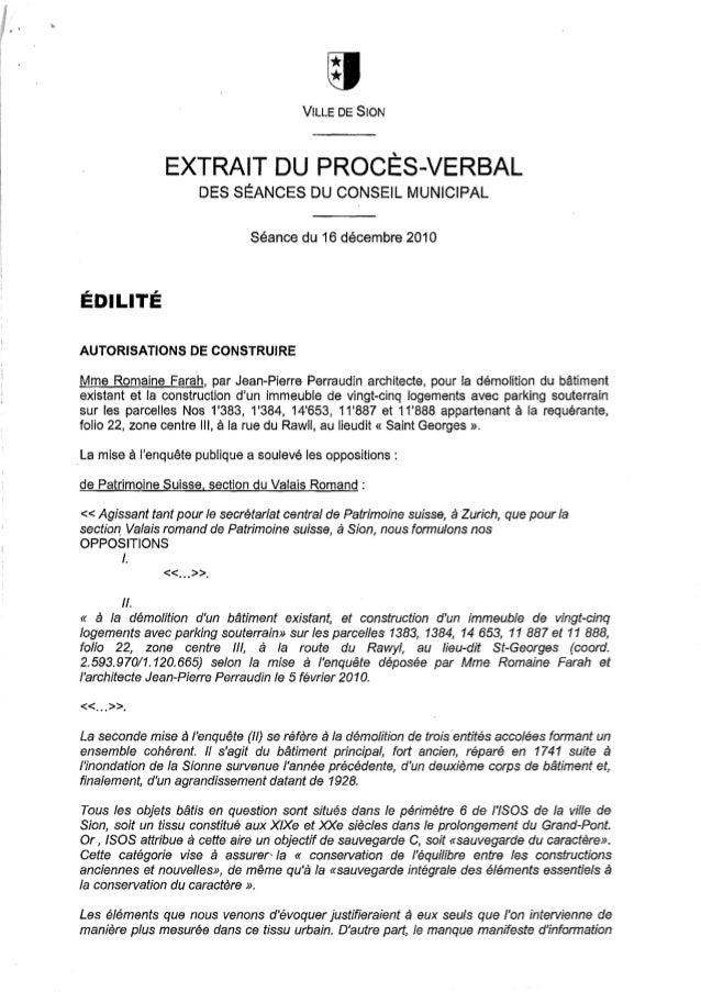 VILLE DE SIONEXTRAIT DU PROCÈS-VERBALDES SÉANCES DU CONSEIL MUNICIPALSéance du 16 décembre 2010ÉDILITÉAUTORISATIONS DE CON...