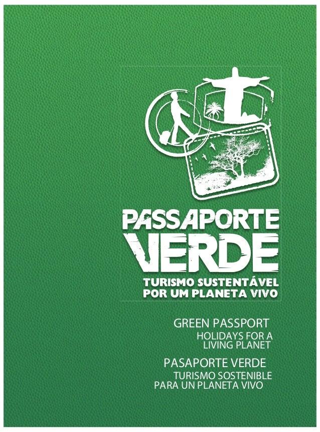GREEN PASSPORT       HOLIDAYS FOR A        LIVING PLANET PASAPORTE VERDE   TURISMO SOSTENIBLEPARA UN PLANETA VIVO