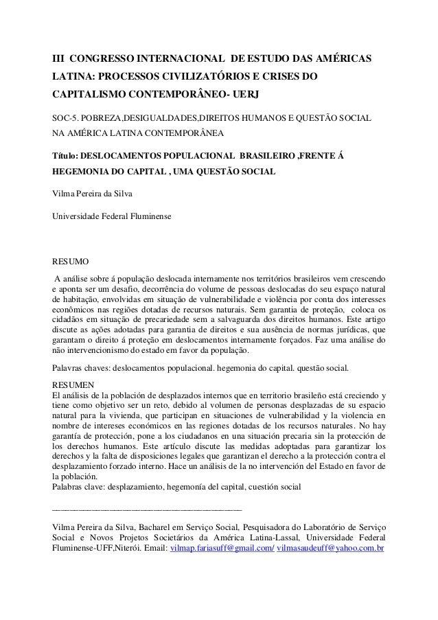 III CONGRESSO INTERNACIONAL DE ESTUDO DAS AMÉRICAS LATINA: PROCESSOS CIVILIZATÓRIOS E CRISES DO CAPITALISMO CONTEMPORÂNEO-...