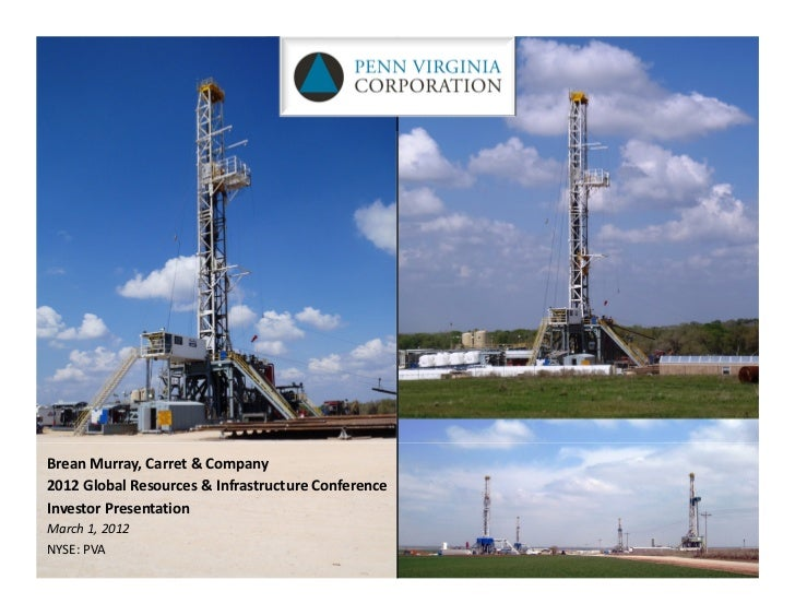Brean Murray,Carret &Company2012GlobalResources&InfrastructureConferenceInvestorPresentationMarch1,2012NYSE:PVA