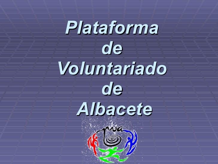 Plataforma  de  Voluntariado  de  Albacete