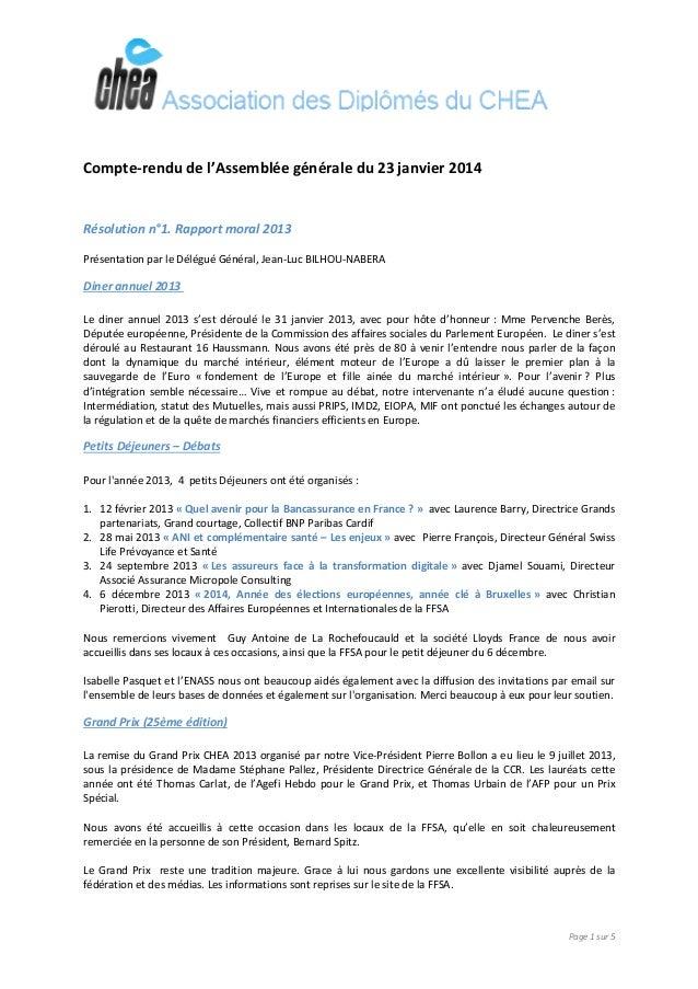 Page 1 sur 5 Compte-rendu de l'Assemblée générale du 23 janvier 2014 Résolution n°1. Rapport moral 2013 Présentation par l...