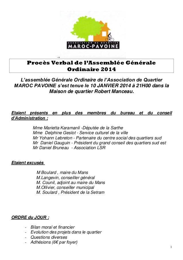 -+  Procès Verbal de l'Assemblée Générale Ordinaire 2014 L'assemblée Générale Ordinaire de l'Association de Quartier MAROC...