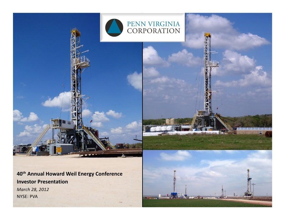40th AnnualHowardWeilEnergyConferenceInvestorPresentationMarch28,2012NYSE:PVA