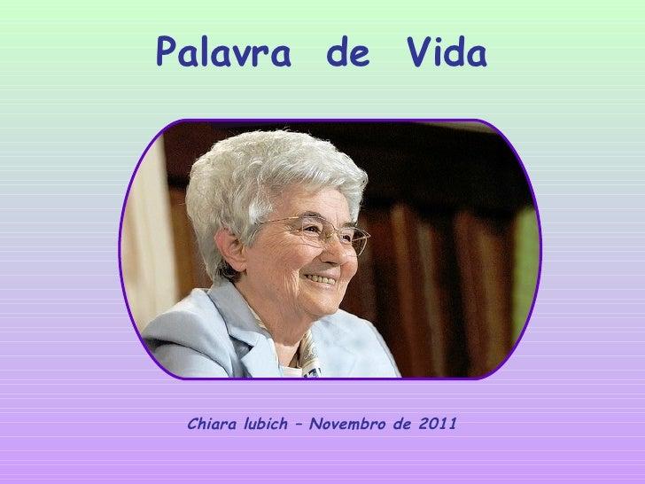 Palavra  de  Vida Chiara lubich – Novembro de 2011