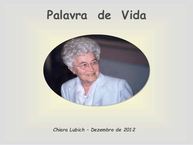 Palavra de Vida  Chiara Lubich – Dezembro de 2012