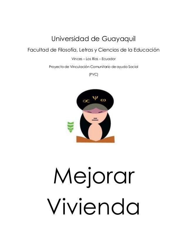 Universidad de GuayaquilFacultad de Filosofía, Letras y Ciencias de la Educación                     Vinces – Los Ríos – E...