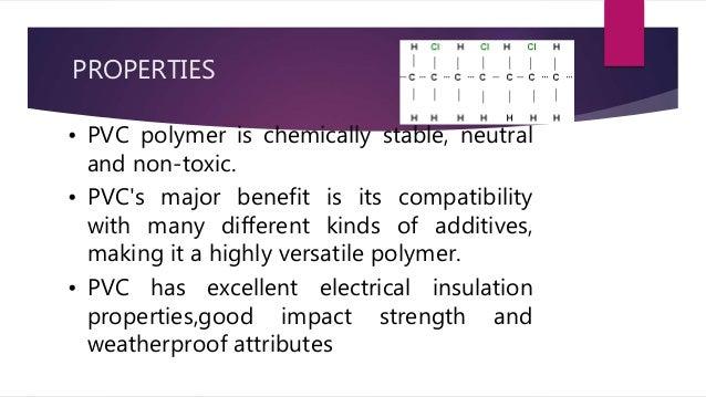Poly Vinyl Chloride