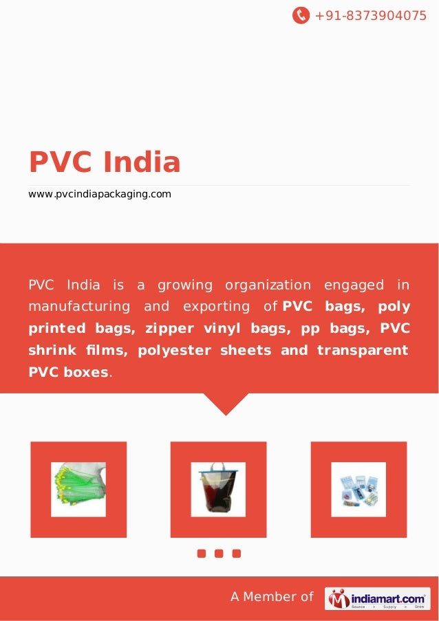 +91-8373904075 A Member of PVC India www.pvcindiapackaging.com PVC India is a growing organization engaged in manufacturin...