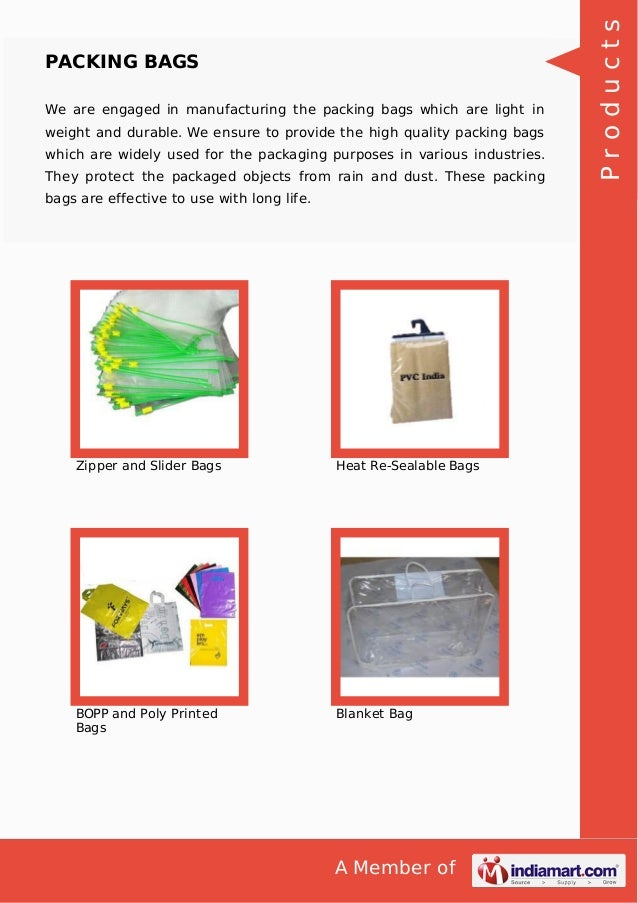 A Member of PACKING BAGS We are engaged in manufacturing the packing bags which are light in weight and durable. We ensure...