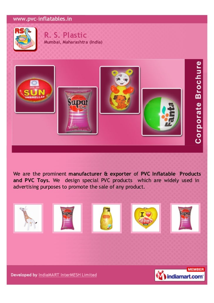 R. S. Plastic           Mumbai, Maharashtra (India)We are the prominent manufacturer & exporter of PVC Inflatable Products...