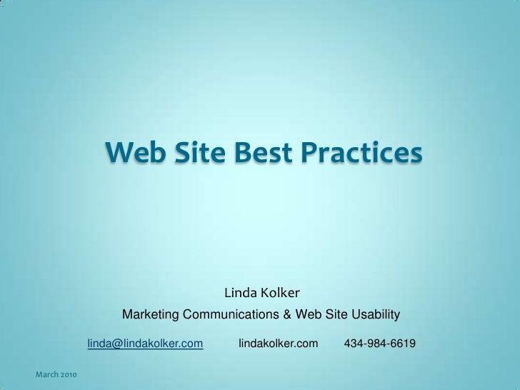Web Site Best Practices<br />Linda Kolker<br />Marketing Communications & Web Site Usability<br />linda@lindakolker.com   ...