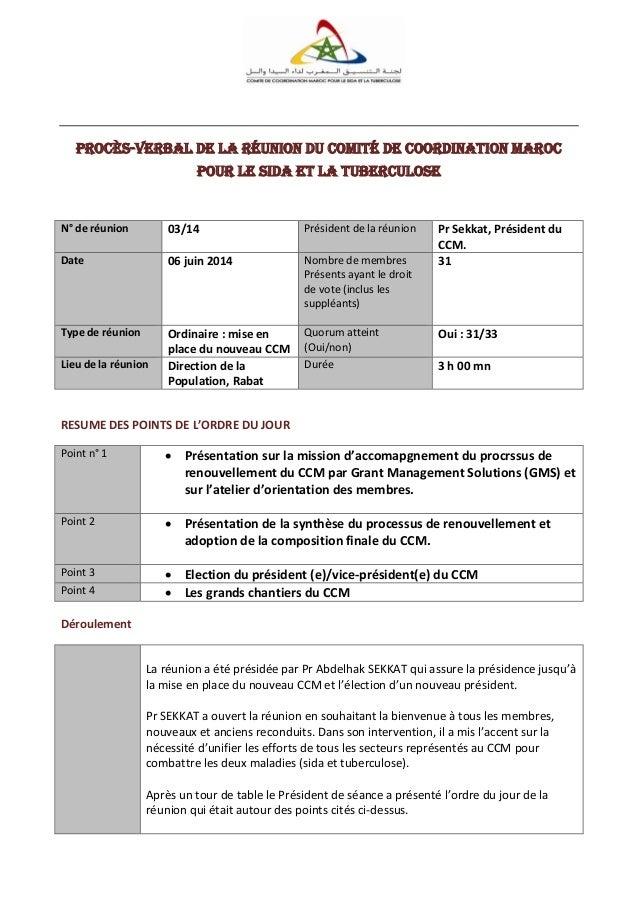 Procès-verbal de la réunion du Comité de Coordination Maroc pour le SiDA et la tuberculose N° de réunion 03/14 Président d...