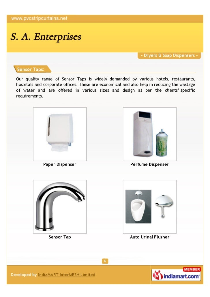- Dryers & Soap Dispensers -Sensor Taps:Our quality range of Sensor Taps is widely demanded by various hotels, restaurants...