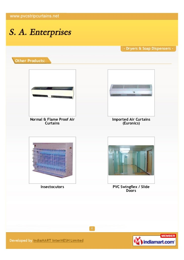 - Dryers & Soap Dispensers -Other Products:       Normal & Flame Proof Air   Imported Air Curtains               Curtains ...