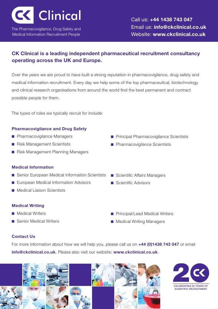 Call us: +44 1438 743 047The Pharmacovigilance, Drug Safety and                           Email us: info@ckclinical.co.ukM...