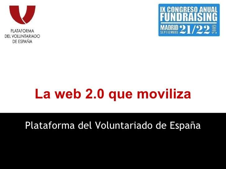 La web 2.0 que moviliza Plataforma del Voluntariado de España