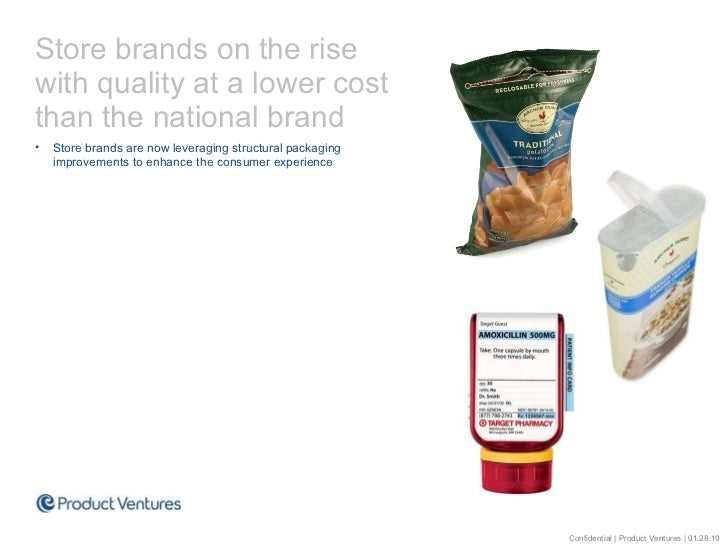 <ul><li>Store brands on the rise with quality at a lower cost than the national brand </li></ul><ul><li>Store brands are n...