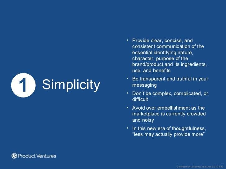 <ul><li>1 </li></ul><ul><li>Simplicity </li></ul><ul><li>Provide clear, concise, and consistent communication of the essen...