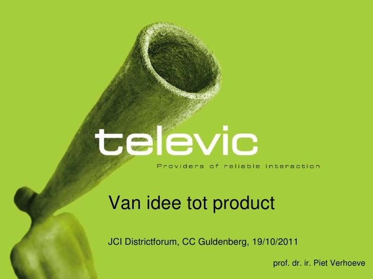 Pvh2011 10-19 van idee tot product - slideshare