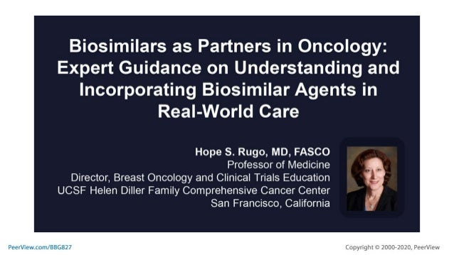 Biosimilars as Partners in Oncology: Expert Guidance on Understanding and Incorporating Biosimilar Agents in Real-World Care
