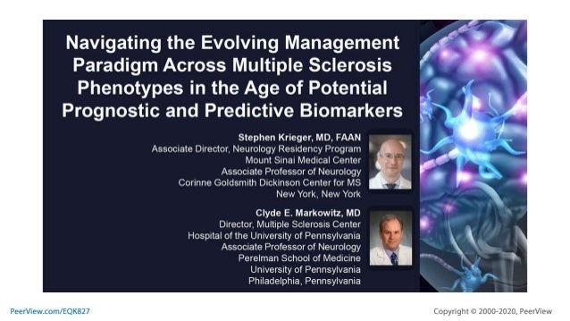 Navigating the Evolving Management Paradigm Across Multiple Sclerosis Phenotypes in the Age of Potential Prognostic and Pr...