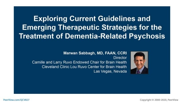 Exploring Current Guidelines and Emerging Therapeutic Strategies for the Treatment of Dementia-Related Psychosis