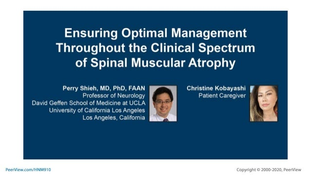 Ensuring Optimal Management Throughout the Clinical Spectrum of Spinal Muscular Atrophy