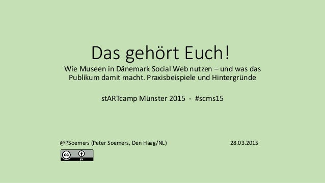 Das gehört Euch! Wie Museen in Dänemark Social Web nutzen – und was das Publikum damit macht. Praxisbeispiele und Hintergr...