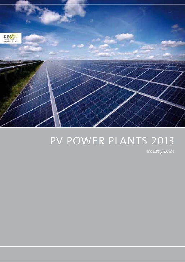 PV Power Plants 2013 Industry Guide Industry Guide