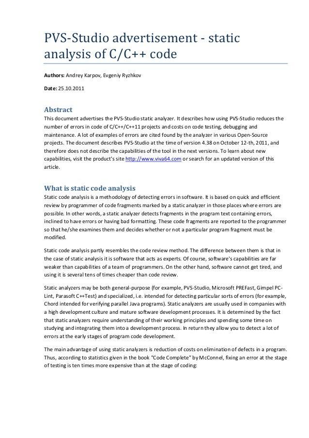 PVS-Studio advertisement - static analysis of C/C++ code Authors: Andrey Karpov, Evgeniy Ryzhkov Date: 25.10.2011 Abstract...