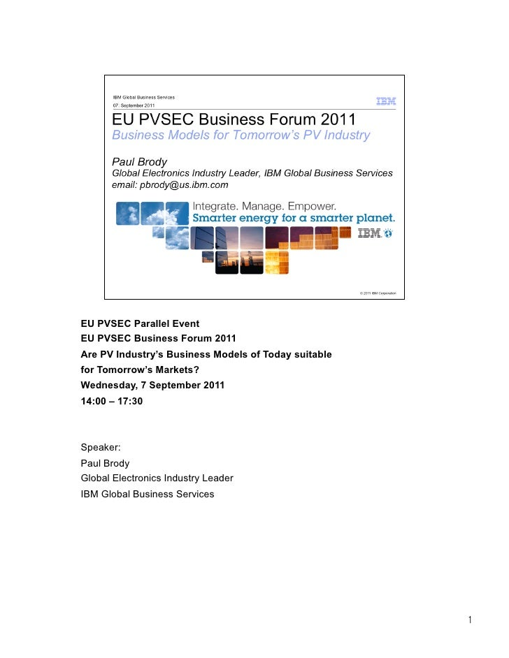 EU PVSEC Parallel EventEU PVSEC Business Forum 2011Are PV Industry's Business Models of Today suitablefor Tomorrow's Marke...