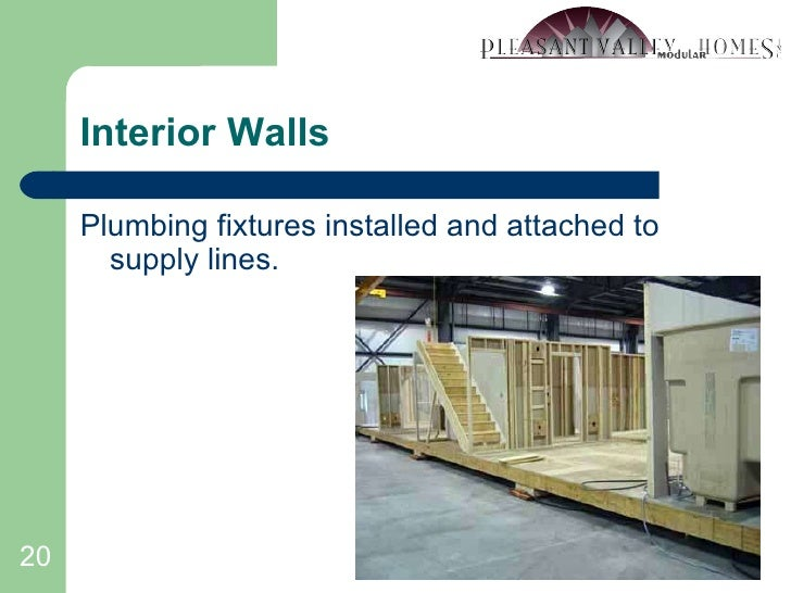 Interior Walls <ul><li>Plumbing fixtures installed and attached to supply lines. </li></ul>
