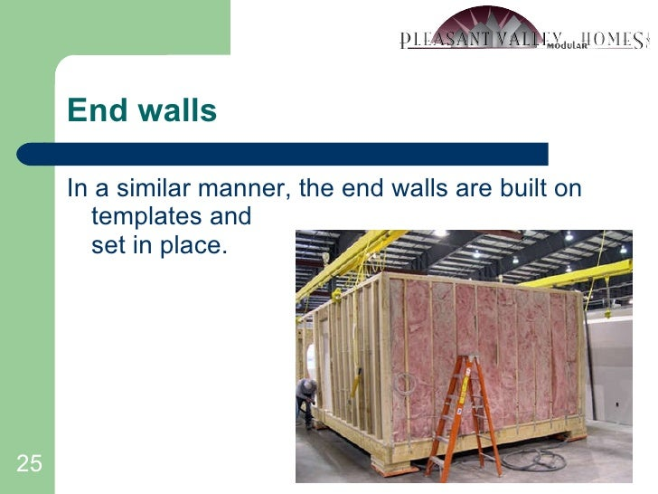 End walls <ul><li>In a similar manner, the end walls are built on templates and set in place. </li></ul>