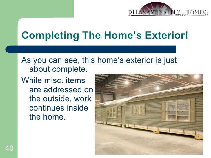 Completing The Home's Exterior! <ul><li>As you can see, this home's exterior is just about complete. </li></ul><ul><li>Whi...