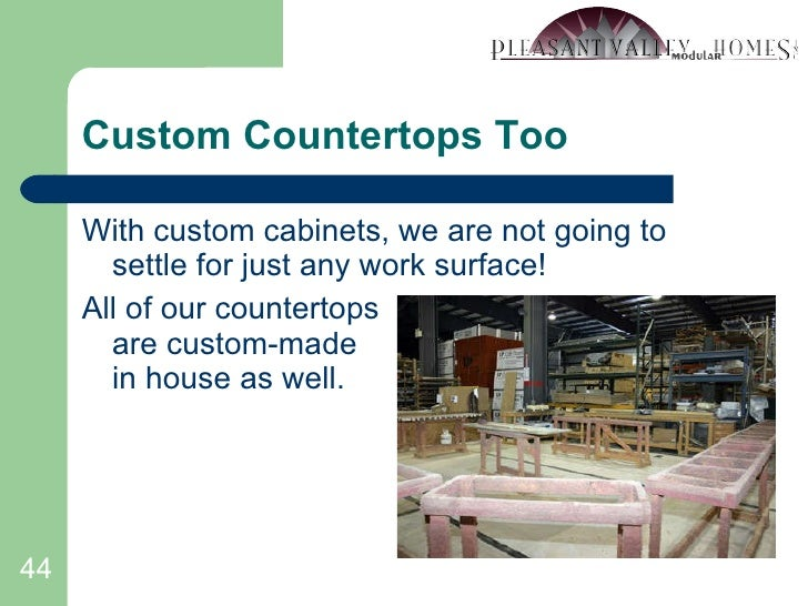 Custom Countertops Too <ul><li>With custom cabinets, we are not going to settle for just any work surface! </li></ul><ul><...