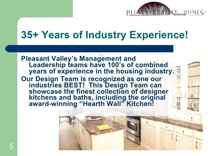 35+ Years of Industry Experience! <ul><li>Pleasant Valley's Management and Leadership teams have 100's of combined years o...