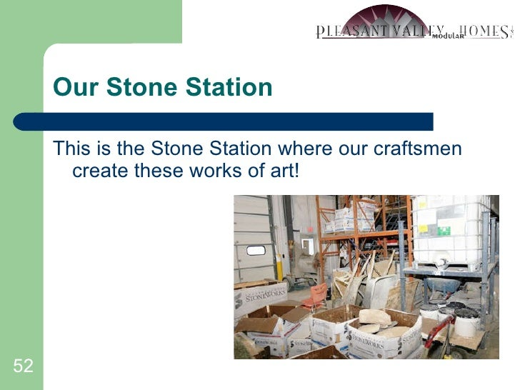 Our Stone Station <ul><li>This is the Stone Station where our craftsmen  create these works of art! </li></ul>