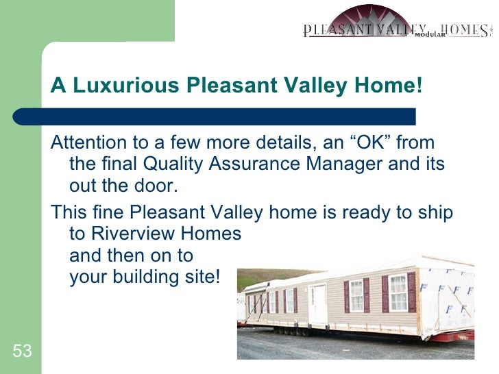 """A Luxurious Pleasant Valley Home! <ul><li>Attention to a few more details, an """"OK"""" from the final Quality Assurance Manage..."""