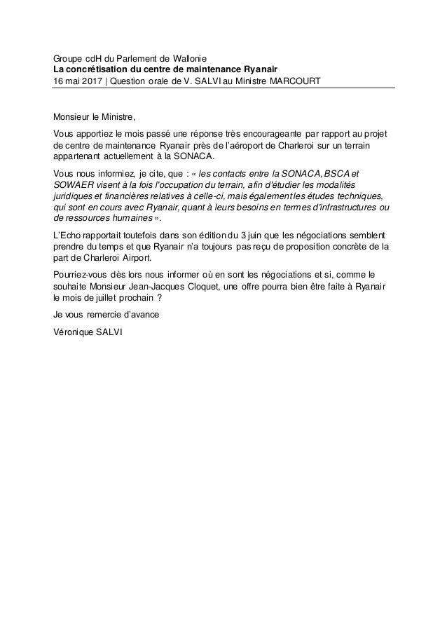 Groupe cdH du Parlement de Wallonie La concrétisation du centre de maintenance Ryanair 16 mai 2017 | Question orale de V. ...