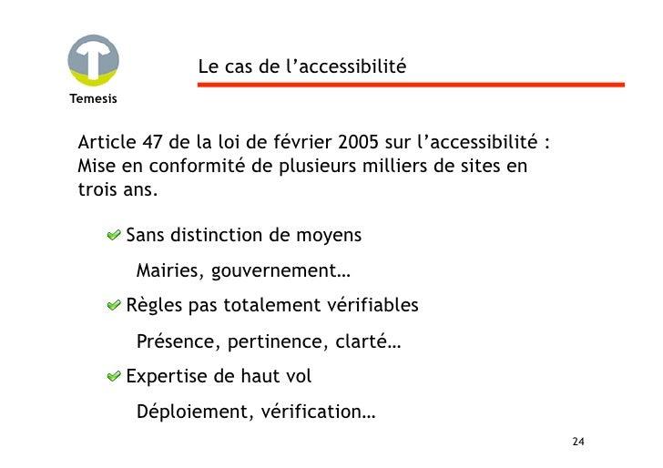 Le cas de l'accessibilité Temesis    Article 47 de la loi de février 2005 sur l'accessibilité :  Mise en conformité de plu...