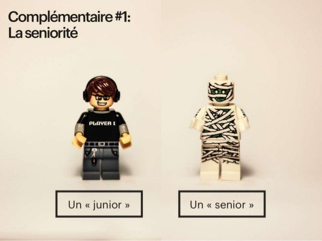Complémentaire #1 : La séniorité - complémentaires par la séniorité (même métier mais junior VS senior)