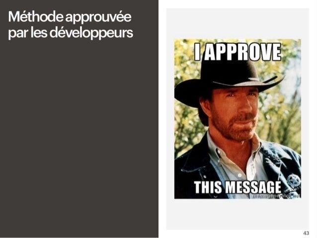 - Méthode approuvée par les développeurs Le premier bon point non négligeable c'est que c'est une méthode déjà approuvée p...