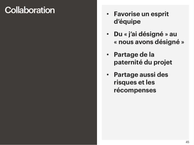 - Collaboration • Cette nouvelle organisation permet de favoriser un véritable esprit d'équipe, et un climat de confiance;...