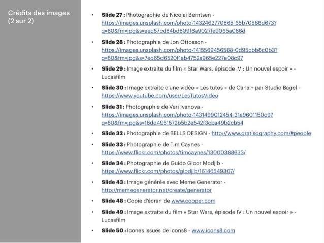### Crédit des images (2 sur 2) • Slide 27 : Photographie de Nicolai Berntsen - https://images.unsplash.com/photo-14324627...